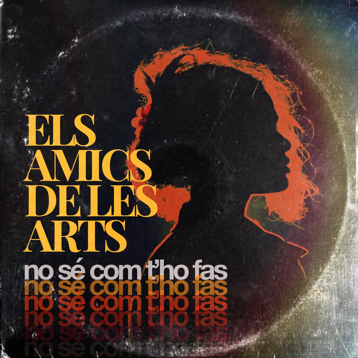 Els-Amics-de-les-Arts---No-sé-com-t'ho-fas-COVER-ARTWORK